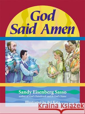 God Said Amen Sandy Eisenberg Sasso Avi Katz 9781580230803 Jewish Lights Publishing