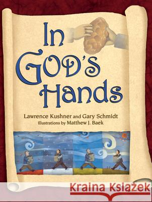 In God's Hands Lawrence Kushner Gary D. Schmidt 9781580232241