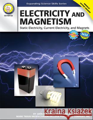 Electricity and Magnetism, Grades 6 - 12 John B. Beaver Don Powers 9781580375252