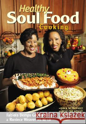 Healthy Soul Food Cooking Fabiola Demps Gaines Roniece Weaver 9781580402279