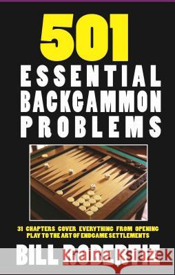 501 Backgammon Problems Bill Robertie 9781580423496