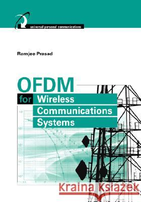 Ofdm for Wireless Communications Systems Ramjee Prasad 9781580537964