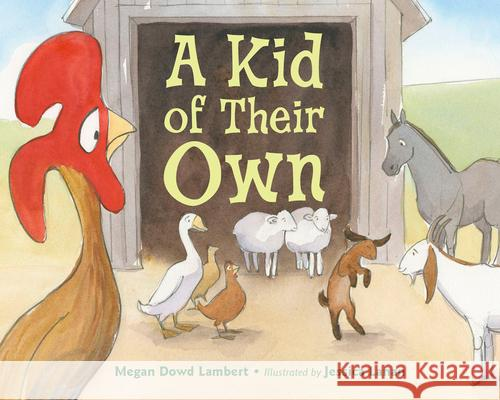 A Kid of Their Own Megan Dowd Lambert Jessica Lanan 9781580898799 Charlesbridge Publishing