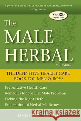 The Male Herbal James Green 9781580911757 Crossing Press
