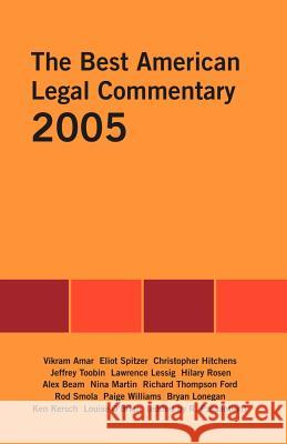 The Best American Legal Commentary Rosemary Passantino 9781581124743