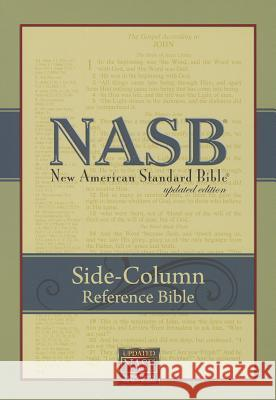 Side-Column Reference Bible-NASB Inc Foundatio The Lockman Foundation 9781581351583