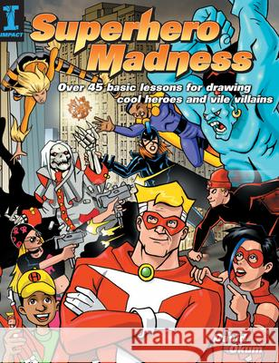 Superhero Madness David Okum 9781581805598
