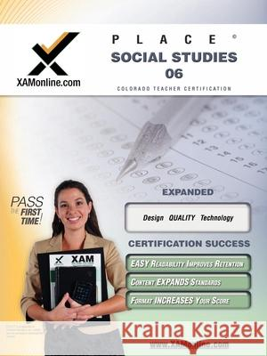 Place Social Studies 06 Teacher Certification Test Prep Study Guide Xamonline                                Xamonline 9781581971590