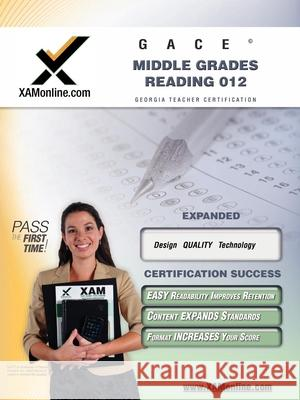 GACE Middle Grades Reading 012 Teacher Certification Exam Sharon Wynne 9781581975352