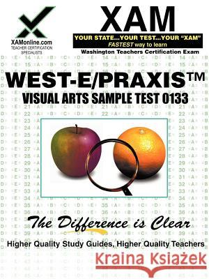 West-E/Praxis II Visual Arts Sample Test 0133 Sharon Wynne 9781581975673