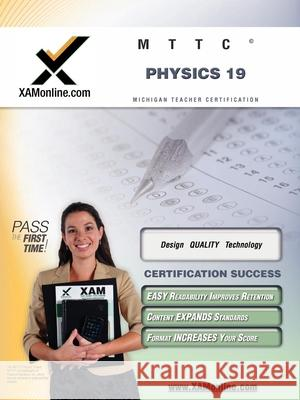 Mttc Physics 19 Teacher Certification Test Prep Study Guide Sharon Wynne 9781581976656