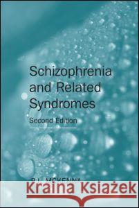 Schizophrenia and Related Syndromes P. J. McKenna 9781583919293