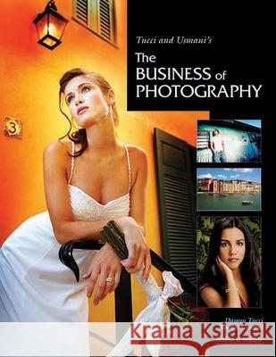 Tucci And Usmani's The Business Of Photography Damon Tucci Rosy Usmani 9781584289975