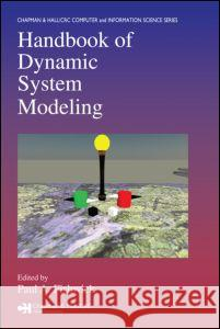 Handbook of Dynamic System Modeling Paul A. Fishwick 9781584885658
