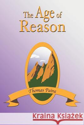 The Age of Reason Thomas Paine Paul Tice 9781585092130