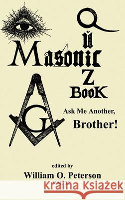 Masonic Quiz Book William O. Peterson 9781585095261