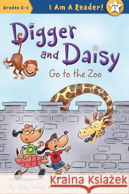 Digger and Daisy Go to the Zoo Judy Young Dana Sullivan 9781585368426