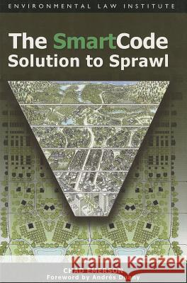 The Smartcode Solution to Sprawl Chad Emerson 9781585761074