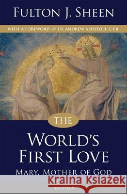 The World's First Love Archbishop Fulton J. Sheen 9781586174743