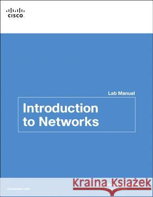 Introduction to Networks V5.0 Lab Manual  Cisco Networking Academy 9781587133121