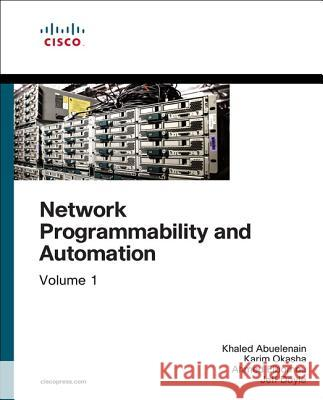 Network Programmability and Automation Fundamentals Vinit Jain 9781587145148