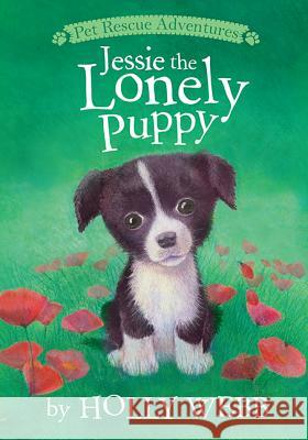 Jessie the Lonely Puppy Holly Webb Sophy Williams 9781589254732 Tiger Tales