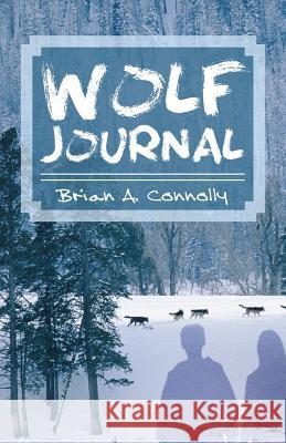 Wolf Journal Brian A. Connolly 9781589397941