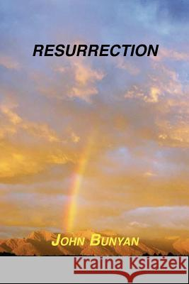 Resurrection John Bunyan 9781589604698