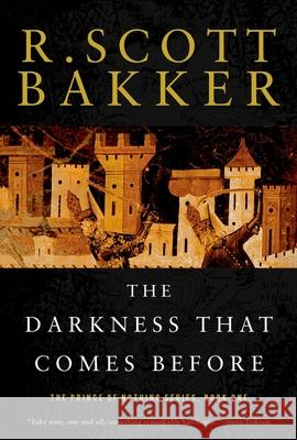 The Darkness That Comes Before R. Scott Bakker 9781590201183