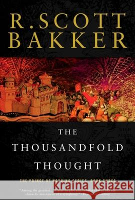 The Thousandfold Thought R. Scott Bakker 9781590201206