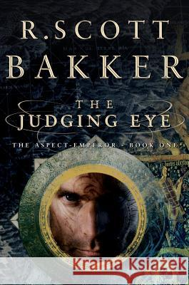 The Judging Eye R. Scott Bakker 9781590201695