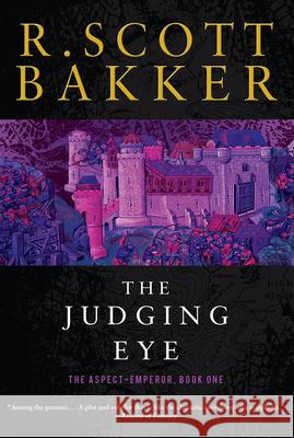 The Judging Eye R. Scott Bakker 9781590202920