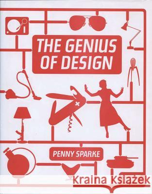 The Genius of Design Penny Sparke 9781590204337