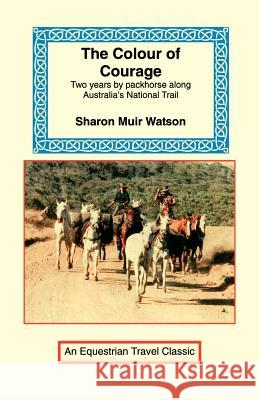 The Colour of Courage Sharon Mui 9781590481158