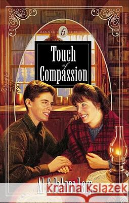 Touch of Compassion Al Lacy JoAnna Lacy 9781590528983