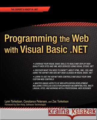 Programming the Web with Visual Basic .Net Lynn Torkelson Constance Petersen Zac Torkelson 9781590590270