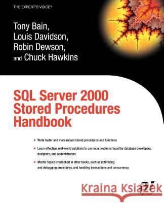 SQL Server 2000 Stored Procedures Handbook Tony Bain Louis Davidson Robin Dewson 9781590592878