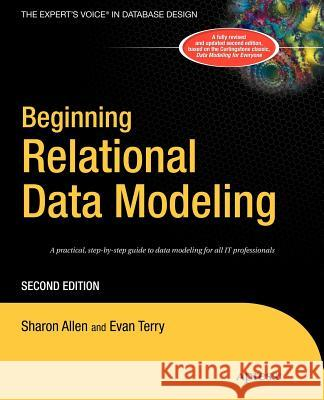 Beginning Relational Data Modeling Sharon Allen Evan Terry 9781590594636