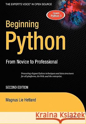 Beginning Python: From Novice to Professional Magnus Lie Hetland 9781590599822
