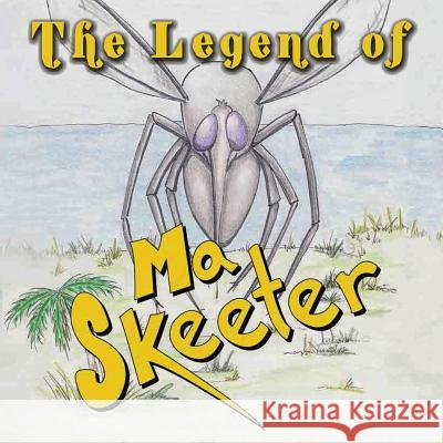 The Legend of Ma Skeeter Uncle Hardy Roper Mike Royder 9781590953464
