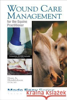 Wound Care Management for the Equine Practitioner (Book+cd) Teton New Media 9781591610229