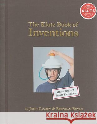 The Klutz Book of Inventions Klutz Press 9781591748793 Klutz