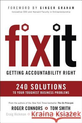 Fix It: Getting Accountability Right Roger Connors Tom Smith 9781591847878