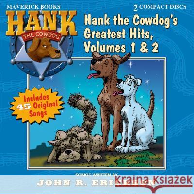 Hankcd Greatest Hits V1 & V2 2D - audiobook John R. Erickson 9781591887911