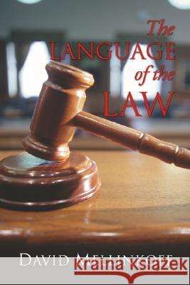 The Language of the Law David Mellinkoff 9781592446902