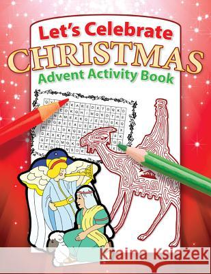 Let's Celebrate Christmas Advent Activity Book Warner Press                             Warner Press 9781593174590