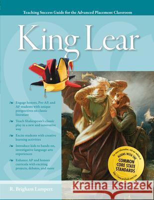 Advanced Placement Classroom: King Lear R. Brigham Lampert 9781593638351