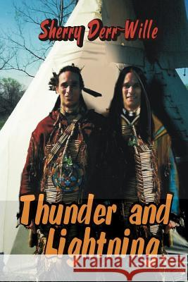 Thunder and Lightning: [birdsinger Series Book 4] Sherry Derr-Wille Jan Janssen Nora Baxter 9781593742690
