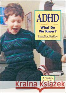 ADHD-What Do We Know? Russell A. Barkley   9781593854171