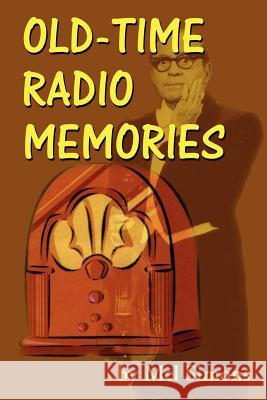 Old-Time Radio Memories Mel Simons 9781593930783